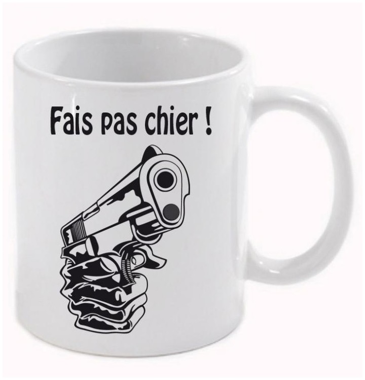 un mug pour rire petit message ne pas faire chier le monde. Black Bedroom Furniture Sets. Home Design Ideas