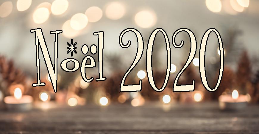 Préparons noel 2020 plus tôt